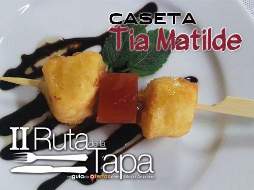 II Ruta de la Tapa en Caseta Tía Matilde de Cela: Pincho de Queso en tempura con membrillo a la Reducción de Pedro Ximenez