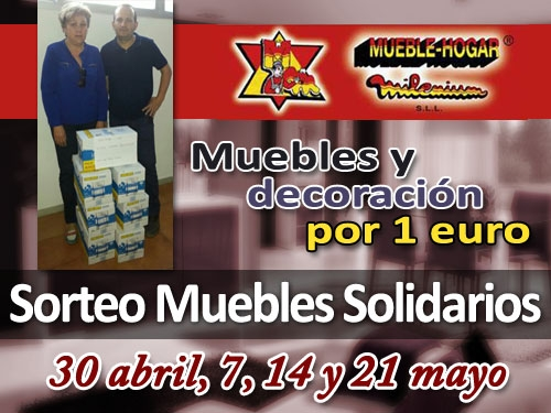 Iniciativa solidaria de Mueble Hogar Milenium. Participa en el sorteo de muebles y decoración por 1 euro y ayuda a los más necesitados.