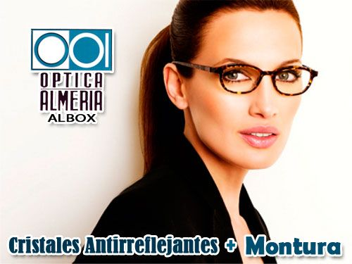 Montura de moda + Cristales Antireflejantes desde 67 Euros en Óptica Almería, Albox