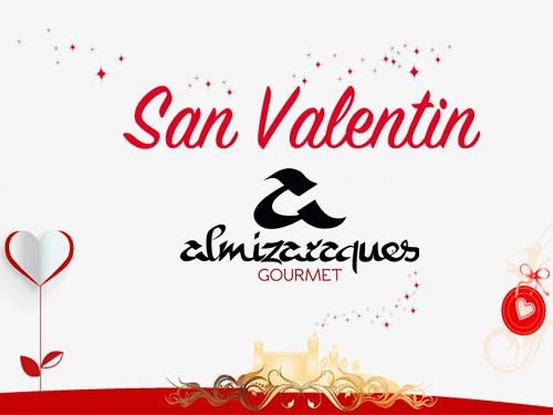 Celebra San Valentín con Almizaraques Gourmet de Albox