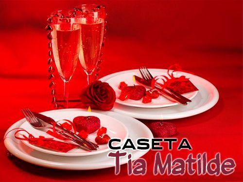 San Valentín en Restaurante Caseta Tia Matilde de Cela- Lúcar