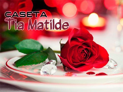 Celebramos San Valentín en Restaurante Caseta Tia Matilde de Cela - Lúcar