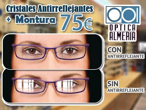 Montura + Cristales Antireflejantes por 75 Euros en Óptica Almería, Albox