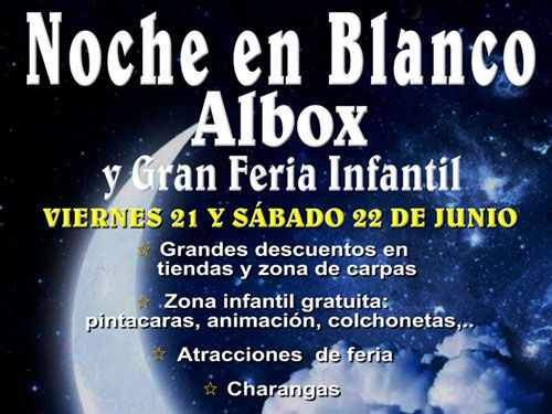 Días 21 y 22 Junio, Noche en Blanco de Albox (Almería), AEPA Valle del Almanzora