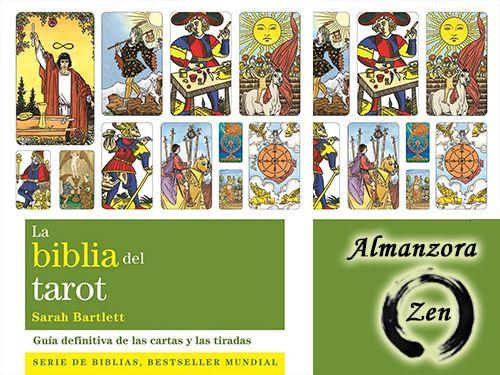 Libro La Biblia del Tarot!! . Almanzora Zen-Albox