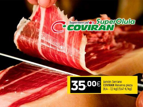 Jamón Reserva por 35€/pieza en Super Olula Covirán, supermercados en Olula del Río