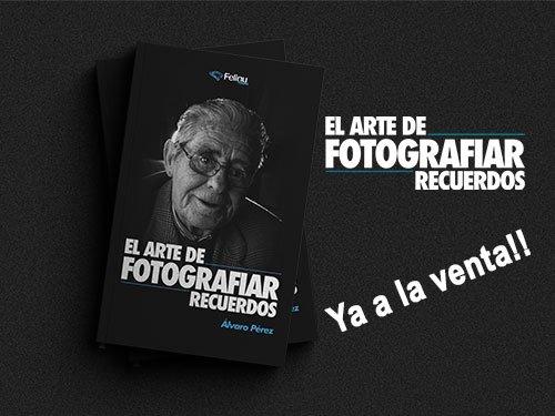 Ya a la venta el Libro el Arte de Fotografiar Recuerdos, un regalo muy original!!