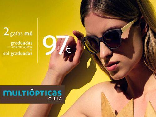 Sol graduadas + Graduadas antireflejantes por 97€, en Multiópticas, ópticas en Olula del Río